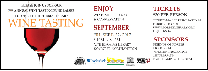 Please join us for our seventh annual fundraiser to benefit the Forbes Library. Friday, September 22, 2017, 6 to 8 p.m. at the Forbes Library. Tickets $30 per person. Friends of Forbes. Click for complete information.