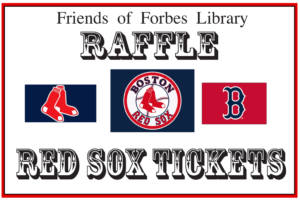 Friends of Forbes Library Red Sox Raffle 2016